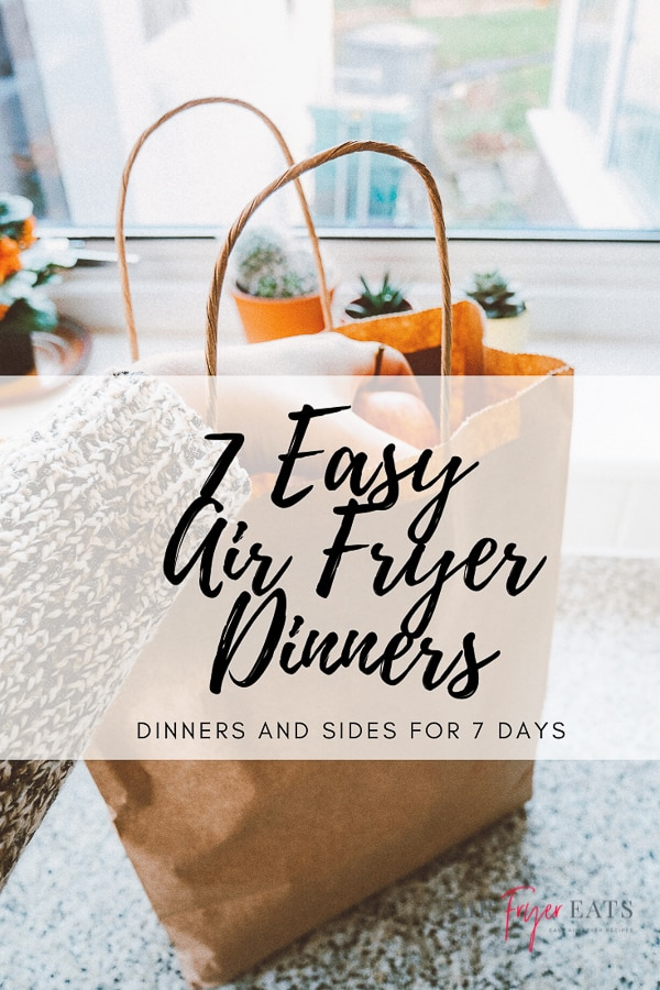 Seven Easy Air Fryer Dinners is what is going to get you through menu planning for this week. With simple to find ingredients and delicious recipes, we are able to make your life easier! #airfryer #airfryerrecipes #airfryermenuplan via @vegetarianmamma
