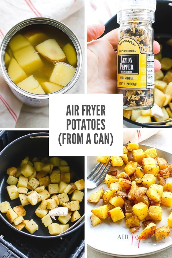 4 picture collage of air fryer potatoes with text overlay saying air fryer potatoes from a can