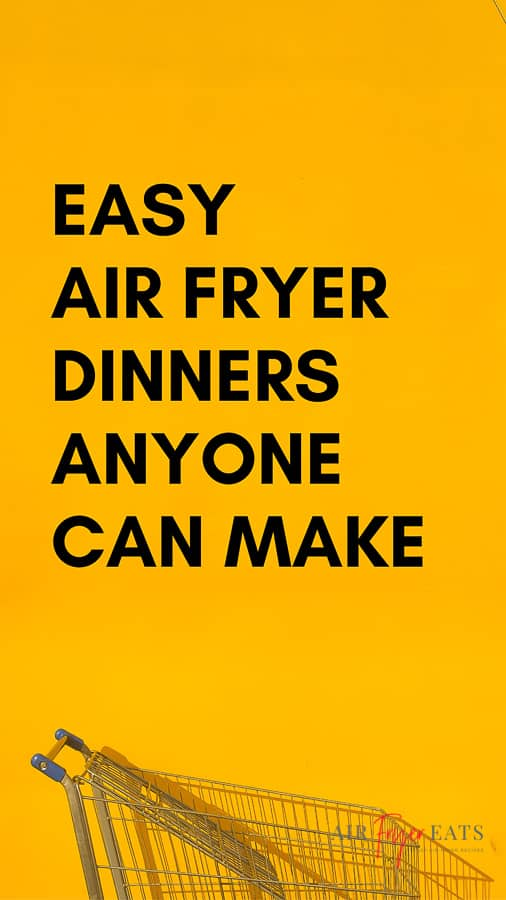 Easy Air Fryer Dinners Anyone Can Make is a meal plan that anybody can use. Seven easy air fryer dinners and severn easy air fryer sides to keep you fed all week long! #airfryerrecipes #airfryermeals via @vegetarianmamma