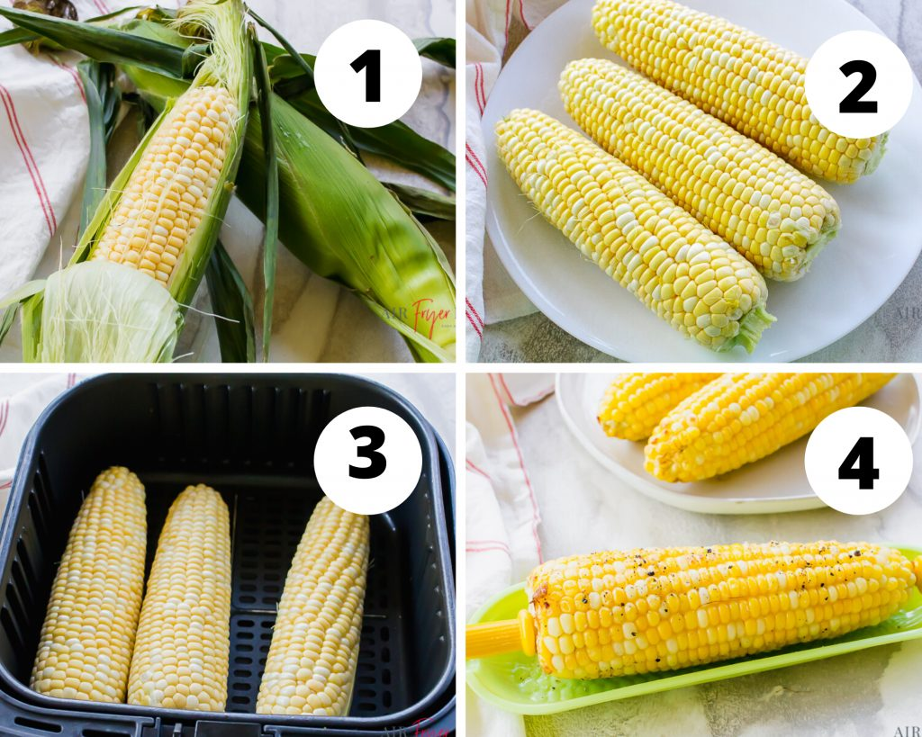 collage of 4 pictures. First picture shows two ears of corn in husk, second picture shows three ears of corn with husk removed, 3rd picture shows ears of corn in air fryer basket, the fourth picture shows one ear of corn on green corn plate with butter salt and pepper, additionally two ears are on a white plate to the top right.