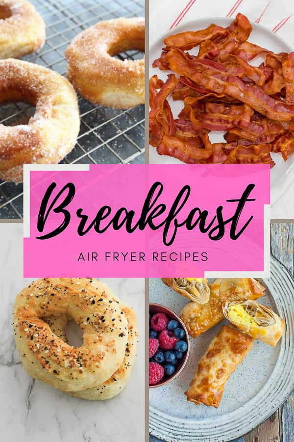 4 picture collage of air fryer breakfast recipes