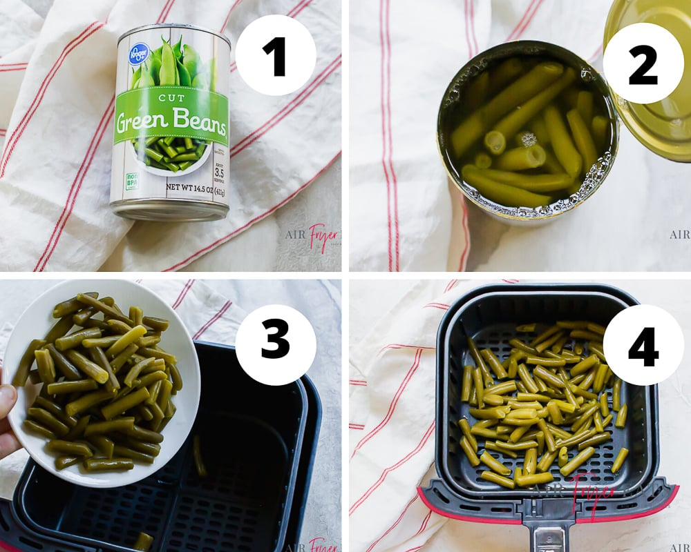 collage picture showing how to make canned green beans in the air fryer. Open can, drain liquid, put beans in airfryer and air fry.