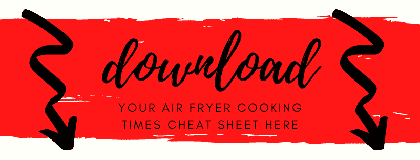 red paint brush stroke with 2 black arrow pointing down with words download your air fryer cooking times cheat sheet here