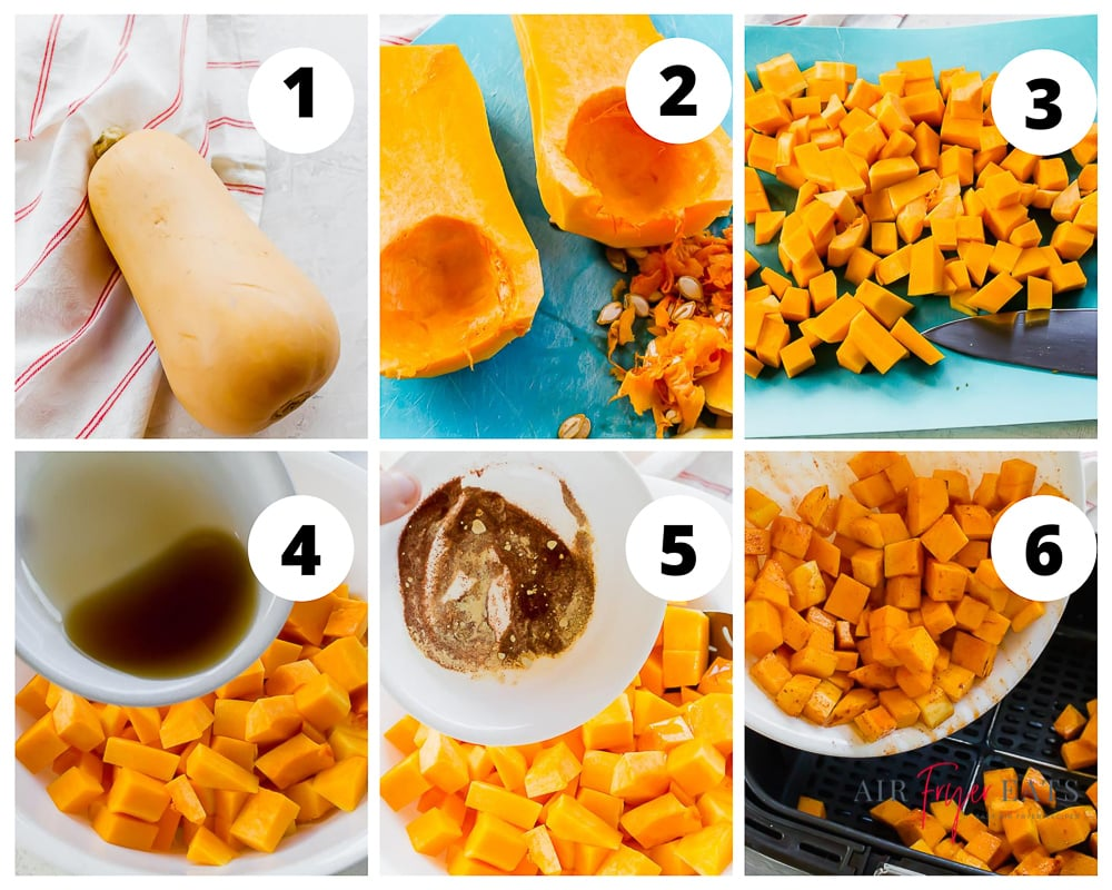collage of 6 pictures showing how to make air fryer butter nut squash.Peeling the squash, cutting in half, removing seeds, dicing into cubes, adding spices and maple syrup then air frying.