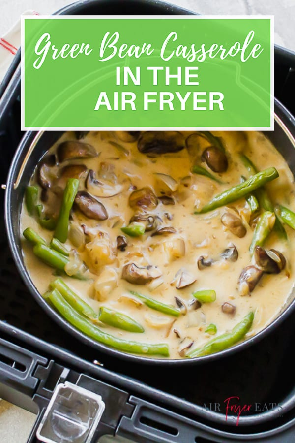 This Air Fryer Green Bean Casserole is your traditional holiday hit without the dairy! Dress it up or keep it plain for my favorite vegan side dish for every family gathering! #greenbeancasserole #airfryercasserole #airfryergreenbeans via @vegetarianmamma
