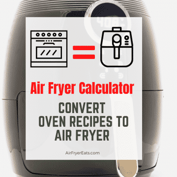 Black Air Fryer with words air fryer calculator and convert oven recipes to air fryer