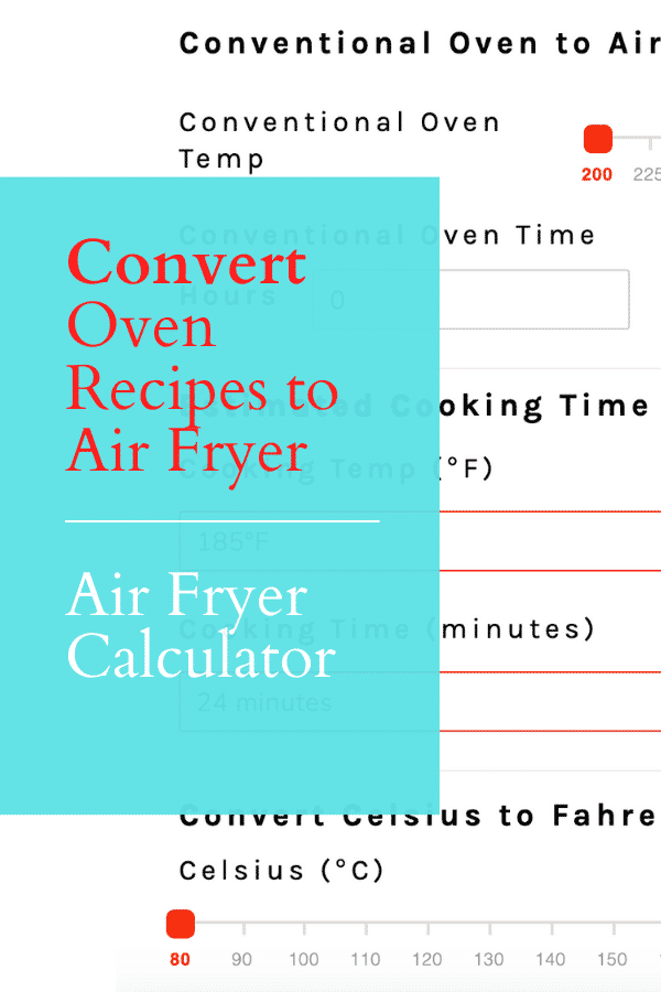 Air Fryer Calculator - Air Fryer Conversion via @vegetarianmamma