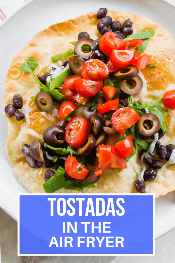 Air Fryer Tostadas are the perfect flat homemade taco shell with or without meat! These open-faced tacos are super crispy and ready in just 6 minutes each! #vegetarian #tacos #airfryer via @vegetarianmamma
