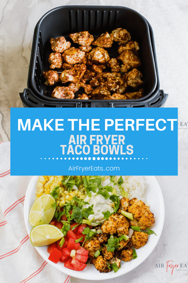 Cauliflower Air Fryer Taco Bowls are a simple #vegetarian option that's perfect for a quick weeknight dinner or meal prep! Add your favorite toppings for a simple meal your family will love. #TacoTuesday #burritobowl via @vegetarianmamma