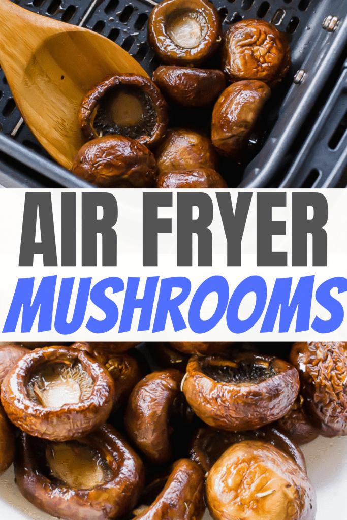 Balsamic Air Fryer Mushrooms pinnable image