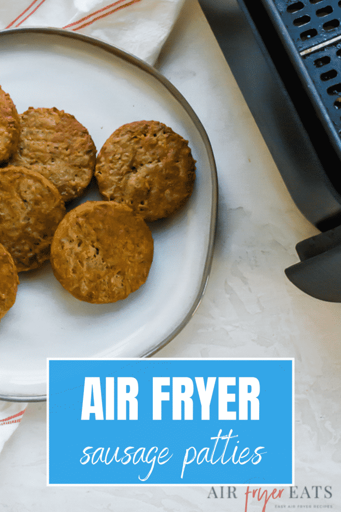 A white plate with sausage patties, with the title, Air Fryer Sausage Patties.