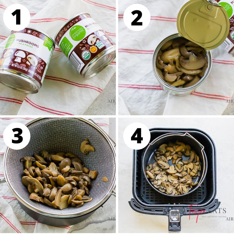 photo collage of 4 steps for making air fryer canned mushrooms