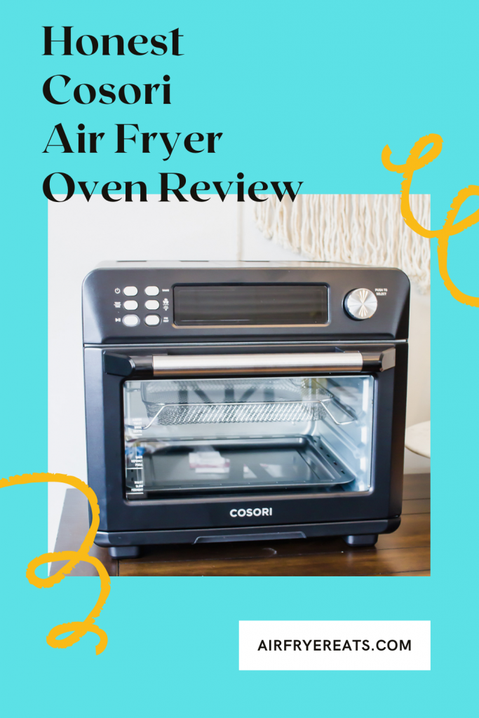 pinnable image of the cosori toaster oven with text overlay: honest cosori air fryer oven review