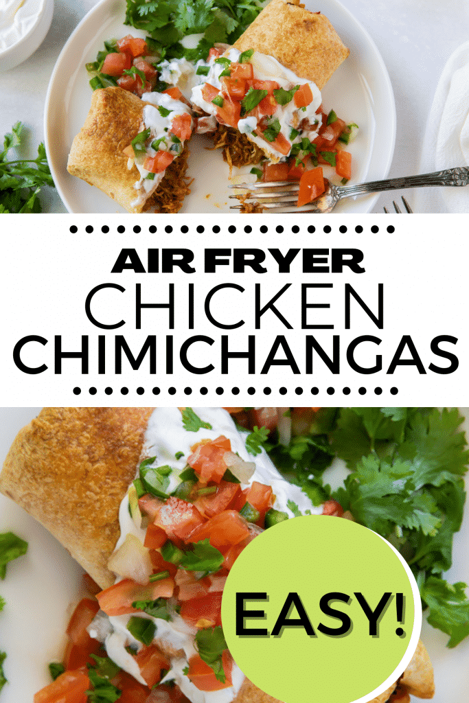 two images of air fryer chimichangas on a white plate, with a title over them that says Air Fryer Chimichangas