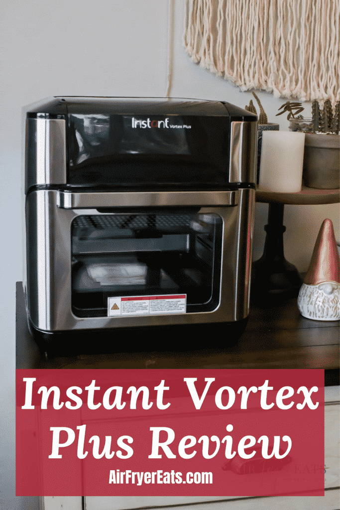 Instant Vortex Plus review airfryereats.com with a picture of an air fyer