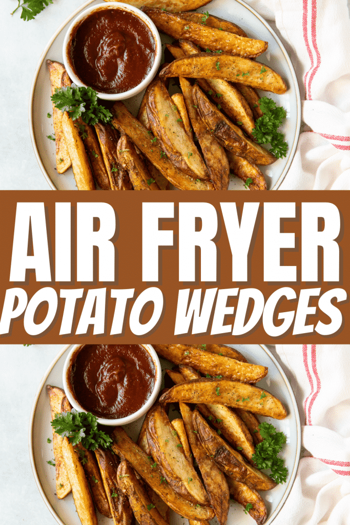 two plates of air fryer potato wedges with dipping cup, with a title in the center of the image