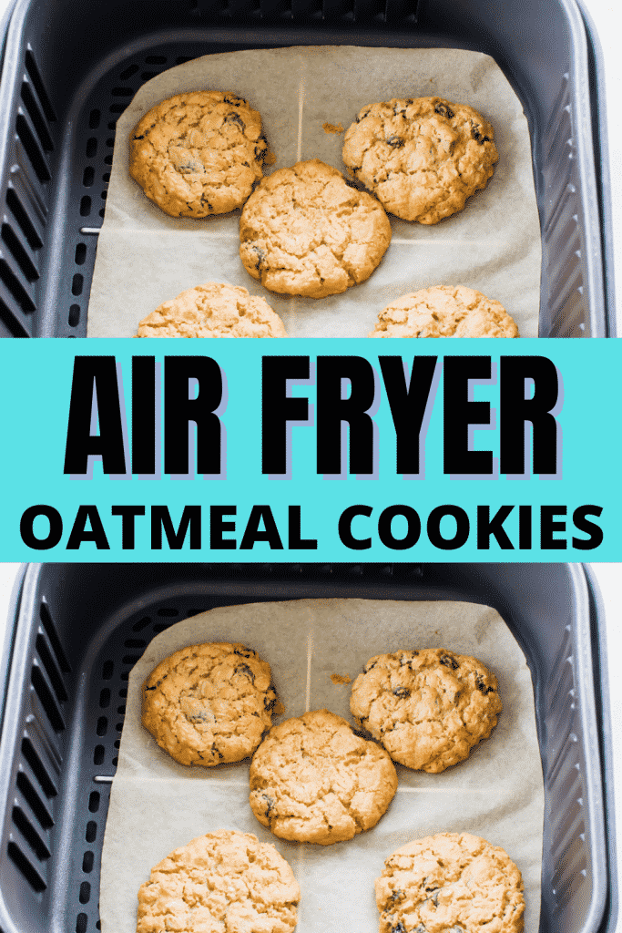 oatmeal cookies in an air fryer basket with text overlay that says Air Fryer Oatmeal Cookies