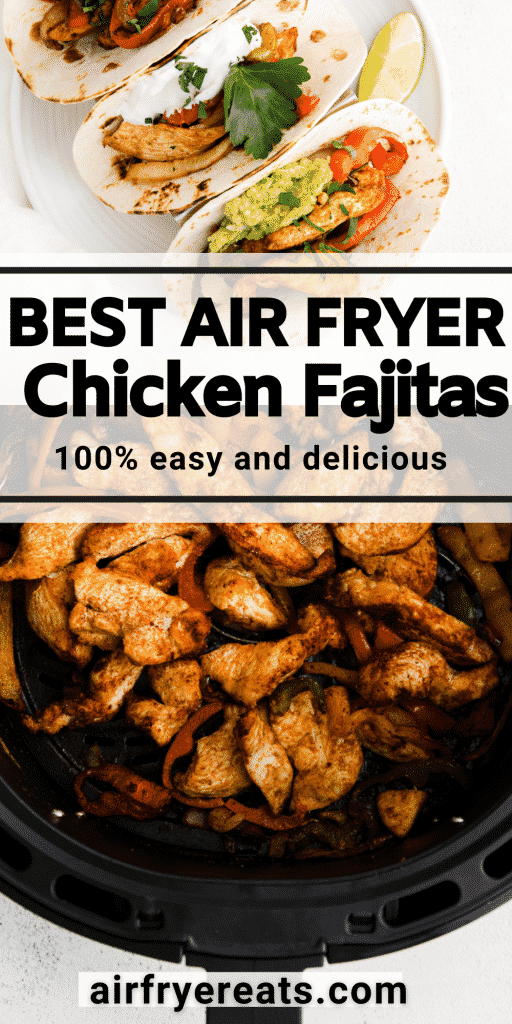 photo collage of chicken fajitas in an air fryer with a text overlay